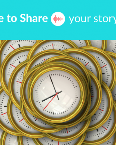 Time to Share Your Story, Part Three Storytelling Series.